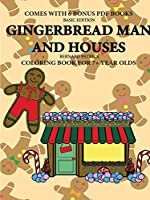 Coloring Book for 7+ Year Olds (Gingerbread Man and Houses)