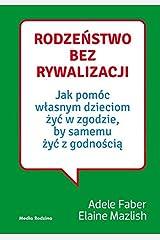 Rodzenstwo bez rywalizacji (Polish Edition) Paperback