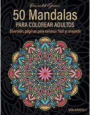 50 Mandalas: Libro de Colorear (Volumen 1). Mandalas de Colorear para Adultos, Excelente Pasatiempo anti estrés para relajarse con bellísimas Mandalas