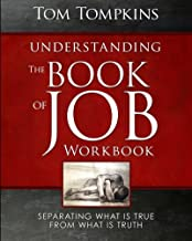 """Understanding The Book Of Job - Workbook: """"Separating what is true from what is truth"""""""