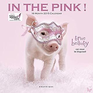 In the Pink 2015 Calendar (Multilingual Edition) by Graphique De France