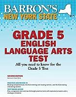 New York State Grade 5 English Lanuage Arts Test (Barron's Test Prep NY)