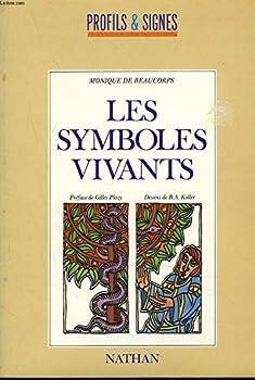 Paperback Les symboles vivants [French] Book