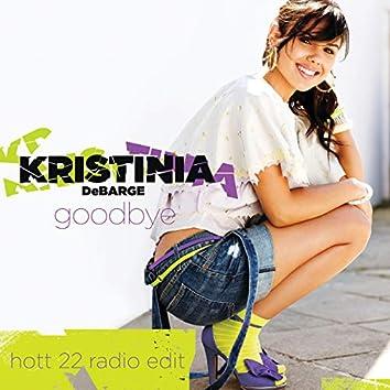 Goodbye (Hott 22 Radio Edit (Exclusive Remix))
