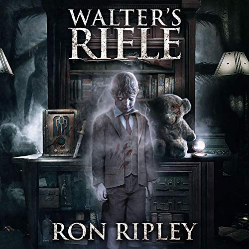 Walter's Rifle Audiobook By Ron Ripley cover art