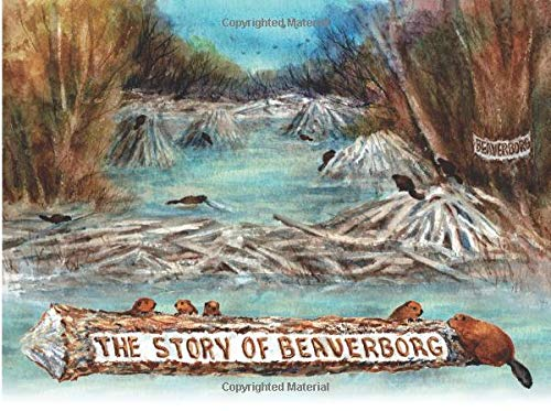 The Story of Beaverborg