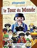Playmobil, le Tour du Monde: avec Playmobil