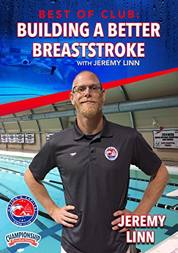 Best of Club: Building a Better Breaststroke with Jeremy Linn