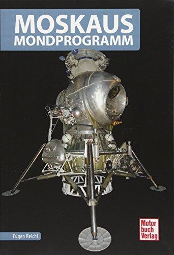 Moskaus Mondprogramm (Raumfahrt-Bibliothek)