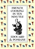 FRENCH COOKING IN 10 MINUTES