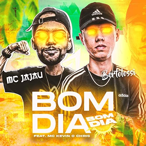Mc Jajau & DJ Bertolossi feat. MC Kevin o Chris
