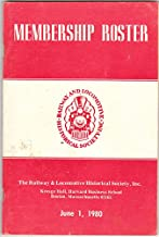 The Railway & Locomotive Historical Society, Inc. Membership Roster 1921-1980