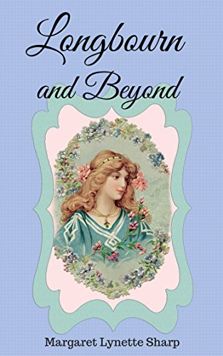 Longbourn and Beyond by [Margaret Lynette Sharp]