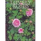 LOVELY ROSES―かぐわしいイギリスのバラたち (SEISEI ROSE SERIES)
