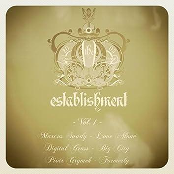 Establishment, Vol. 1