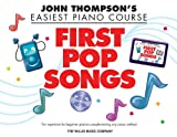 First Pop Songs - Thompson's Easiest Piano Course (John Thompson's Easiest Piano Course)