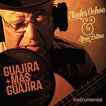 Guajira Mas Guajira (Instrumental)