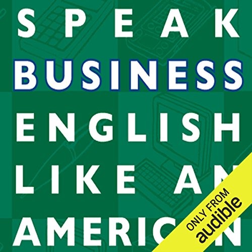 Speak Business English Like an American cover art