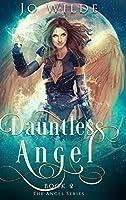 Dauntless Angel: Large Print Hardcover Edition