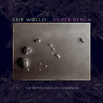 Silver Beach (remastered 2013 edition)