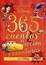 Disney. 365 cuentos de acción y aventuras par Disney