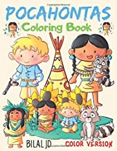 Pocahontas Coloring Book: Coloring Books For Girls - Activity Books For Kids Ages 3-5