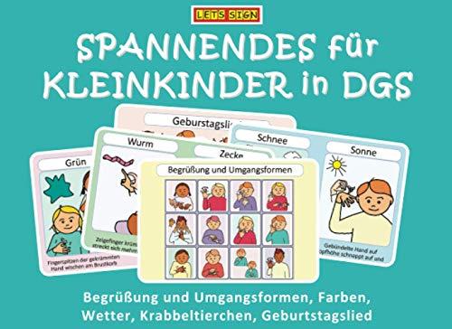 SPANNENDES für KLEINKINDER in DGS: Begrüßung und Umgangsformen, Farben, Wetter, Krabbeltierchen, Geburtstagslied