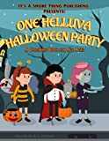 One Helluva Halloween Party: A Fun Coloring Book for All Ages (Coloring Books)