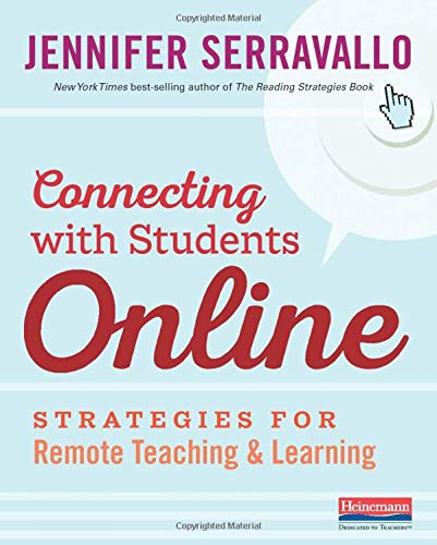 Compare Textbook Prices for Connecting with Students Online: Strategies for Remote Teaching & Learning  ISBN 9780325132297 by Serravallo, Jennifer