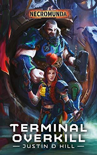 Terminal Overkill (Necromunda) (English Edition)