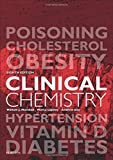 Clinical Chemistry, 8e by William J. Marshall MA PhD MSc MBBS FRCP FRCPath FRCPEdin FRSB FRSC (2016-06-21)