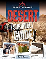 Desert Survival Guide (Brave the Biome)