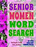 Senior Women Word Search: 133 Extra Large Print Feminine Puzzles