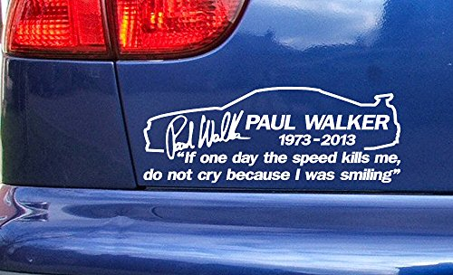 Paul Walker Skyline If The Speed Kills me RIP Memorial Tribute Vinyl Die Cut Sticker Decal ref:9 White 200mm x 75mm