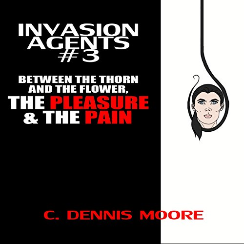 Between the Thorn and the Flower, the Pleasure & the Pain audiobook cover art