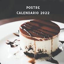 Calendario Postre 2022: Planificador de 12 meses Enero de 2022 - Diciembre de 2022 Calendario   Regalos Para Amantes De Lo...