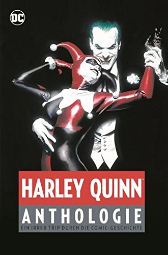 Harley Quinn Anthologie: Ein irrer Trip durch die Comic-Geschichte