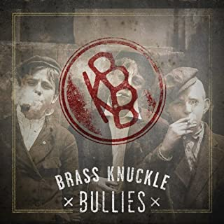Bkb by Brass Knuckle Bullies