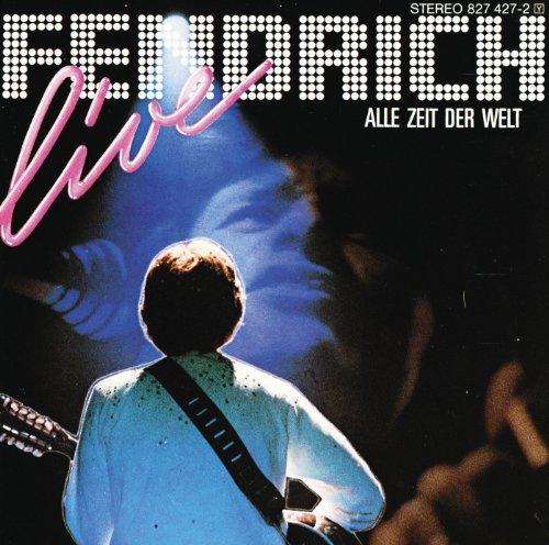 Alle Zeit der Welt (Live aus der Salzburger Sporthalle / 1985)