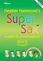 Super Sax Book 2 - Teacher Book
