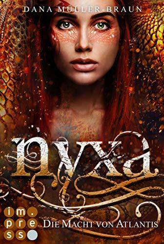 Nyxa 2: Die Macht von Atlantis: Drachen-Fantasy für Fans von