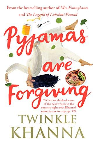 Pyjamas are Forgiving [Paperback] TWINKLE KHANNA
