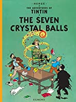 The Seven Crystal Balls (Adventures of Tintin (Hardcover))