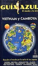 Vietnam y Camboya - guia azul (Guias Azules)