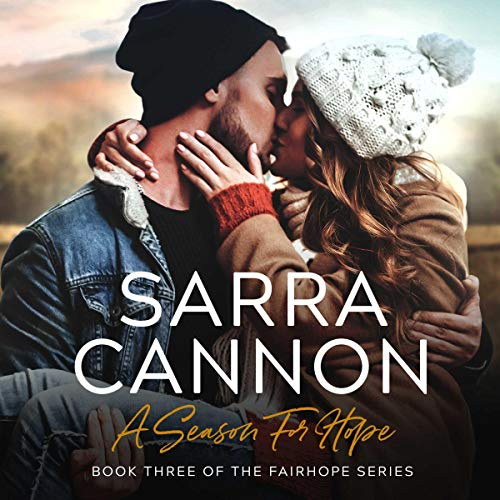A Season for Hope Audiobook By Sarra Cannon cover art