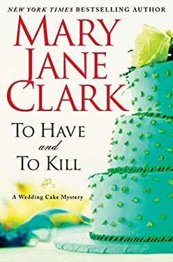 To Have and to Kill (Piper Donovan/Wedding Cake Mysteries Book 1)