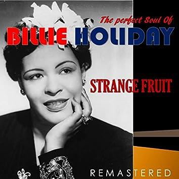 The Perfect Soul of Billie Holiday - Strange Fruit (Remastered)