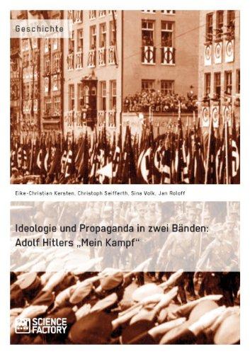 """Ideologie und Propaganda in zwei Bänden: Adolf Hitlers """"Mein Kampf"""" (German Edition)"""