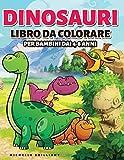 Dinosauri Libro da colorare per bambini dai 4-8 anni: 50 immagini di dinosauri che faranno divertire i bambini e li impegneranno in attività creative ... dell era Giurassica (Italian Edition)