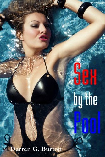 Sex by the Pool (English Edition)